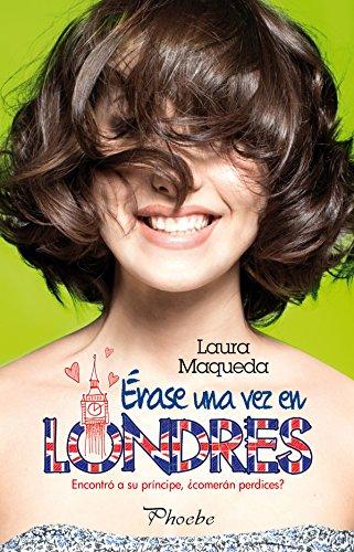 Libro parecido a : Érase una vez en Londres de Laura Maqueda