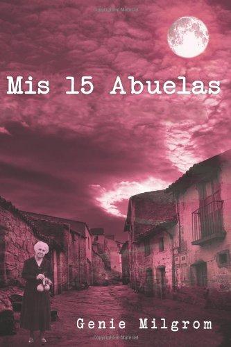 Mis 15 Abuelas