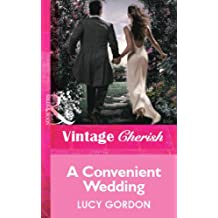 A Convenient Wedding (Mills & Boon Vintage Cherish)