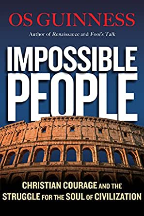 Impossible People: Christian Courage and the Struggle for