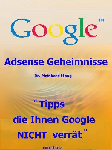 Geld verdienen mit AdSense - Adsense Geheimnisse - Tipps, die Ihnen Google NICHT verrät (