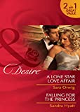A Lone Star Love Affair / Falling for the Princess: A Lone Star Love Affair / Falling for the Princess (Mills & Boon Desire) (Mills and Boon Desire)