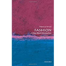 Fashion: A Very Short Introduction (Very Short Introductions, Band 210)
