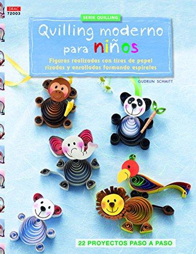 Crea Con Patrones. Serie Quilling. Quilling Moderno Para Niños - Número 3 (Cp - Serie Quilling (drac))