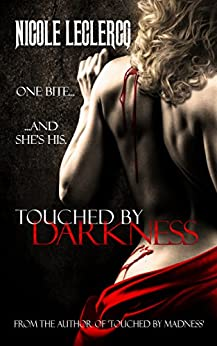 Touched by Darkness (Erin Holland Series Book 2) by [Leclercq, Nicole]