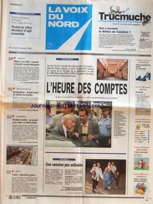 VOIX DU NORD (LA) [No 16580] du 08/10/1997 - MAURICE PAPON - L'HEURE DES COMPTES - LES SPORTS - FOOT - AFFAIRE PIAT - LEOTARD ET GAUDIN CONTRE-ATTAQUENT - PROJET DE LOI SUR L'IMMIGRATION ET JOSPIN - LES CONFLITS SOCIAUX par Collectif