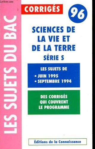 Science de la vie et de la terre - serie s - les sujets du bac 96