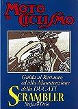 Guida al restauro ed alla manutenzione della Ducati Scrambler