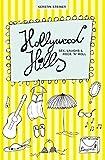 Hollywood Hills ? Sex, Laughs & Rock?n?Roll - Kerstin Steiner