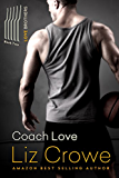 Coach Love (The Love Brothers Book 2)