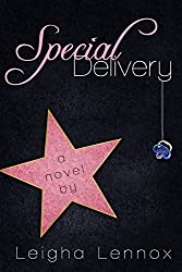 Special Delivery (A Romantic Comedy) (Hollywood Hills Series Book 1) (English Edition)
