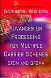 Best Electronic Arts Wireless Carriers - Advances on Processing for Multiple Carrier Schemes: OFDM Review