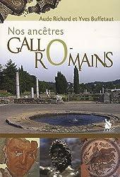 Nos ancêtres Gallo-Romains