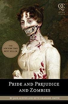 Pride and Prejudice and Zombies par [Austen, Jane, Seth Grahame-Smith]