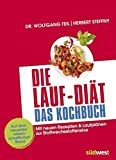 Image of Die Lauf-Diät - Das Kochbuch: Mit neuen Rezepten & Laufplänen zur Stoffwechseloffensive