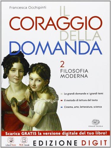 Il coraggio della domanda - Volume 2. Con Me book e Contenuti Digitali Integrativi online
