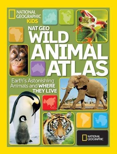 Nat Geo Wild Animal Atlas: Earth's Astonishing Animals and Where They Live (112)