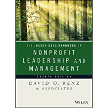 The Jossey-Bass Handbook of Nonprofit Leadership and Management (Essential Texts for Nonprofit and Public Leadership and Management) (English Edition)