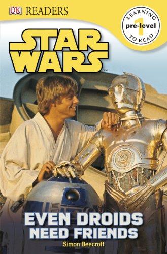 Star Wars Even Droids Need Friends (DK Readers Pre-Level 1)