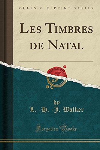 Les Timbres de Natal (Classic Reprint) par L -H -J Walker