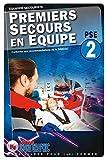 Livre Premiers Secours en Équipe de niveau 2 - PSE2