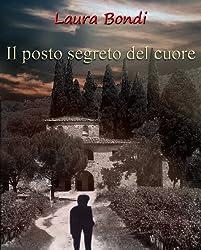 Il posto segreto del cuore (Italian Edition)