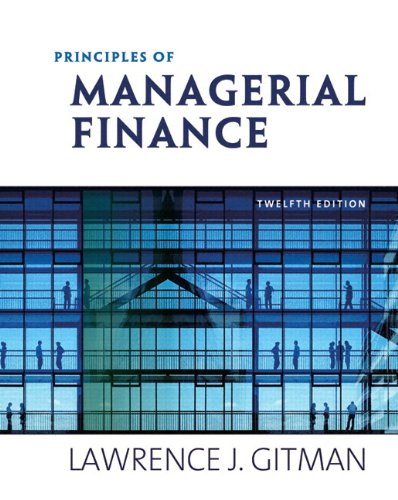 Principles of Managerial Finance [With Myfinancelab] (The Prentice Hall Series in Finance)