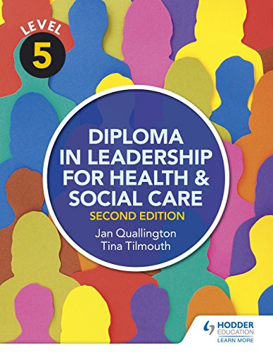Level 5 Diploma in Leadership for Health and Social Care 2nd Edition (English Edition)