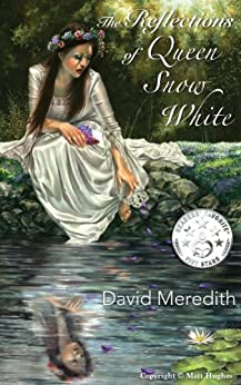 The Reflections of Queen Snow White (English Edition) di [Meredith, David]
