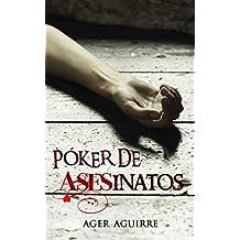 PÓKER DE ASESINATOS: Finalista del Premio Literario Amazon 2018