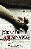 30. Póker de asesinatos - Ager Aguirre  :arrow: 2018