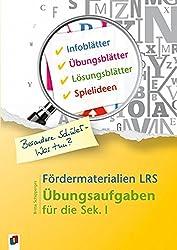 Fördermaterialien LRS: Übungsaufgaben für die Sek. I (Besondere Schüler - Was tun?)