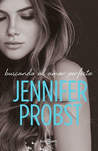 Buscando el amor perfecto - En busca de... 02, Jennifer Probst (rom) 51qjqAna%2BTL