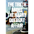 The Truth about the Harry Quebert Affair (English Edition)