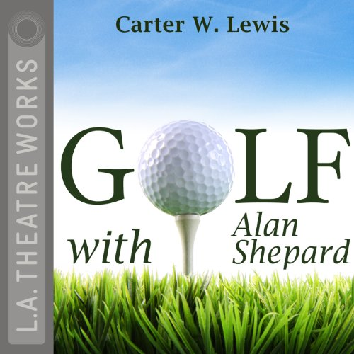 Golf with Alan Shepard  Audiolibri