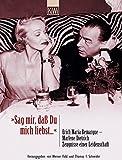Image de 'Sag mir, daß Du mich liebst'. Erich Maria Remarque - Marlene Dietrich. Zeugnisse einer L