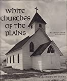 White Churches of the Plains: Examples from Colorado