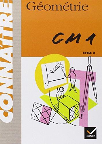 Connaître : Géométrie, CM1 (Cahier) par Fournols