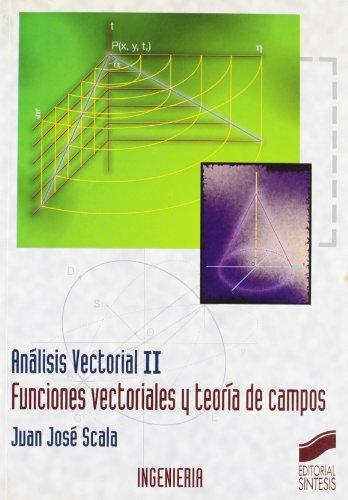 Analisis Vectorial II - Funciones Vectoriales por Juan Jose Scala