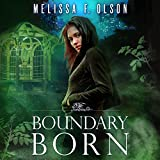 Boundary Born: Boundary Magic, Book 3