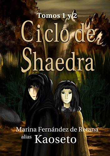 Ciclo de Shaedra: tomos 1 y 2 (Spanish Edition)
