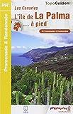 L'île de La Palma... à pied : Les Canaries