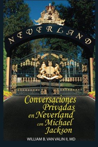 Conversaciones Privadas En Neverland Con Michael Jackson