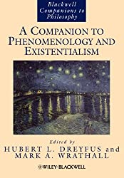 A Companion to Phenomenology and Existentialism (Blackwell Companions to Philosophy)