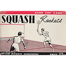 Know The Game Squash Rackets