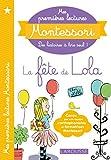 Mes premières lectures Montessori, La fête de Lola