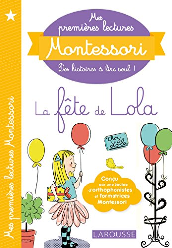 Mes premires lectures Montessori, La fte de Lola