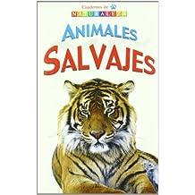 Animales Salvajes (Cuadernos de Naturaleza)