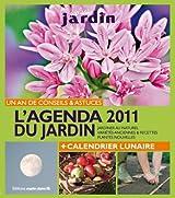 L'agenda 2011 du jardin + Calendrier lunaire
