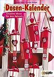 Dosen-Kalender: Creative Ideen für den Advent (Creativ-Taschenbuecher. CTB)